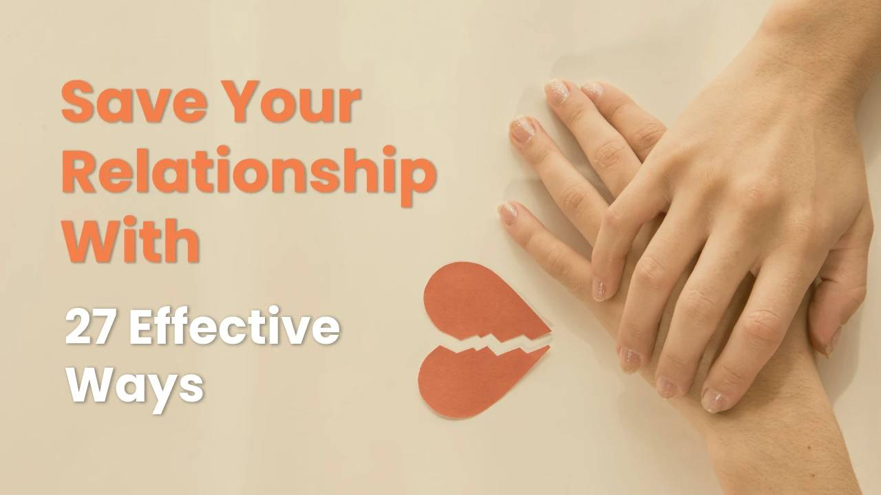 How to fix a broken relation and 27 effective ways to do it