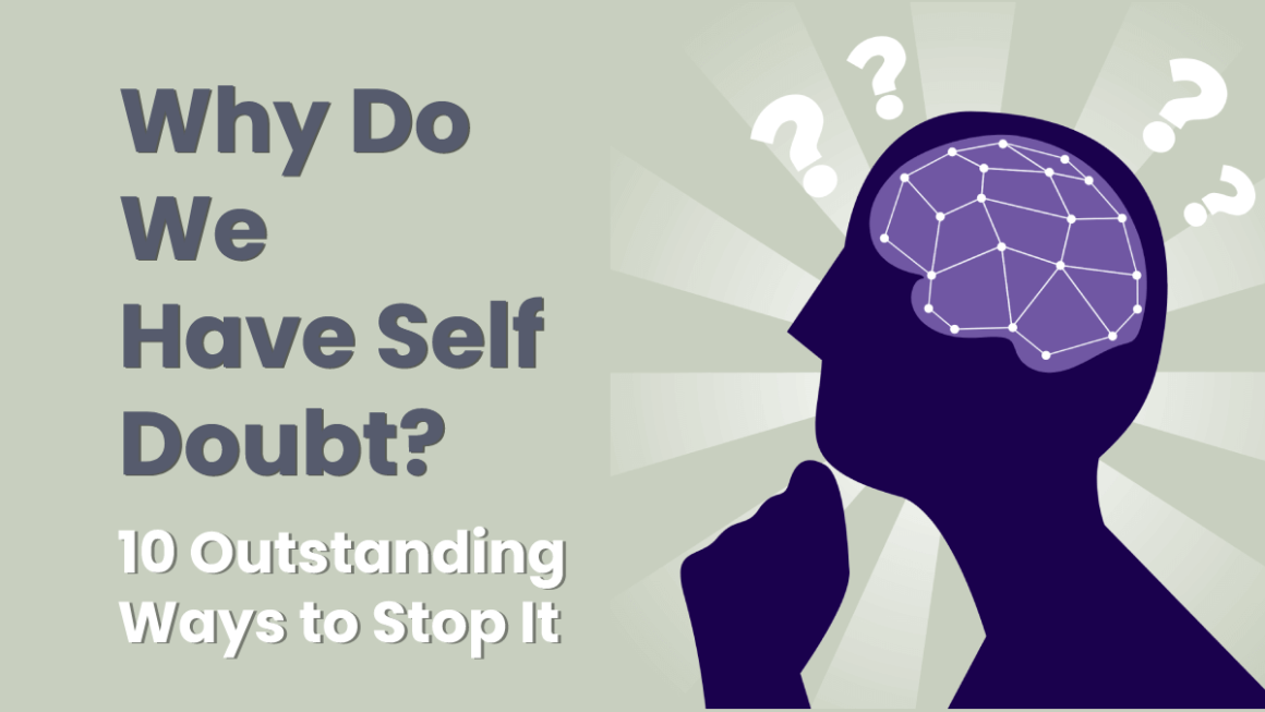 Why do we have self doubt