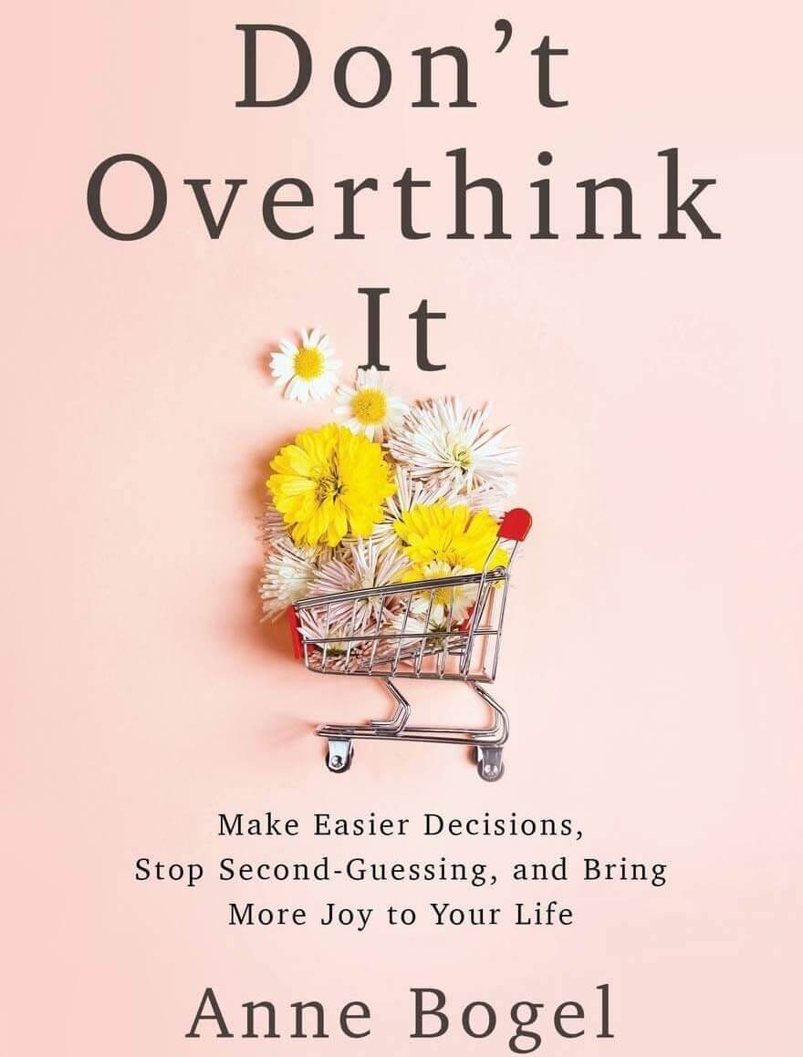 Dont-Overthink-It-by-Anne-Bogel