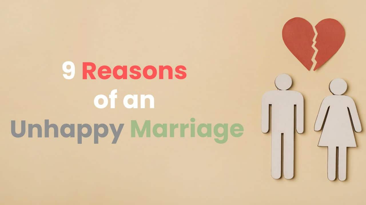Reasons of an unhappy marriage