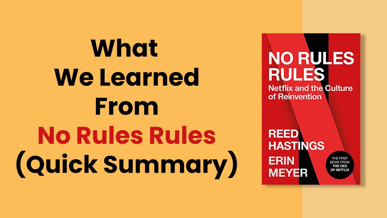 No rules rules quick summary